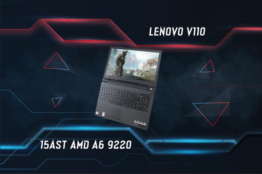 Lenovo V110 15AST AMD A6 9220