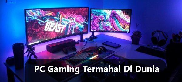 Komputer Gaming Termahal